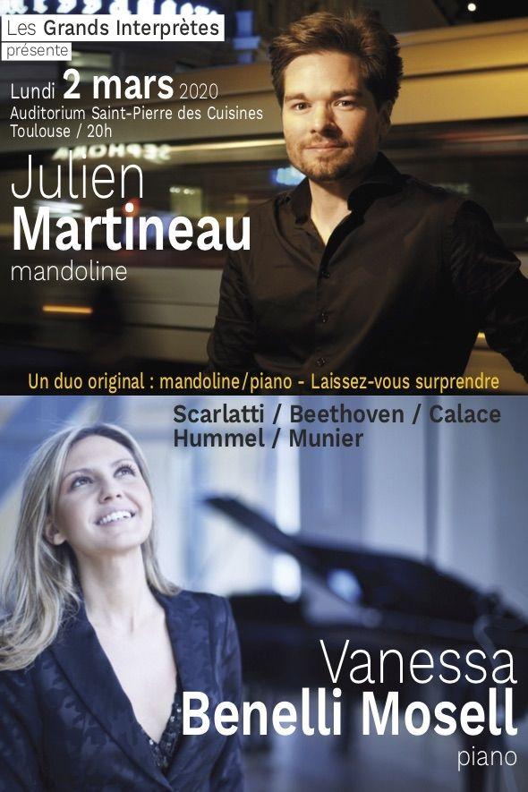 Les Grands Interprètes - Julien Martineau & Vanessa Benelli Mosell