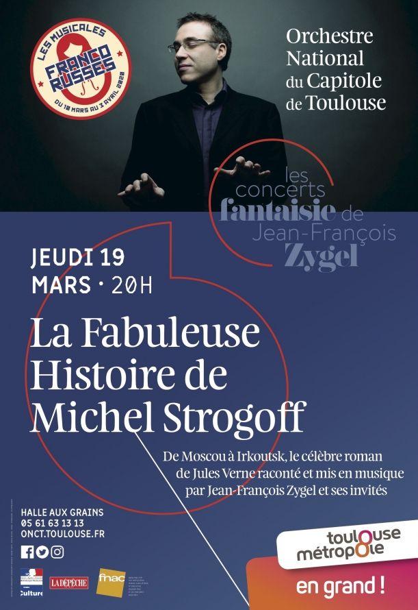 Orchestre national du Capitole - La fabuleuse histoire de Michel Strogoff