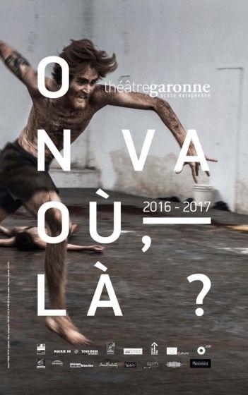 Théâtre Garonne 16/17