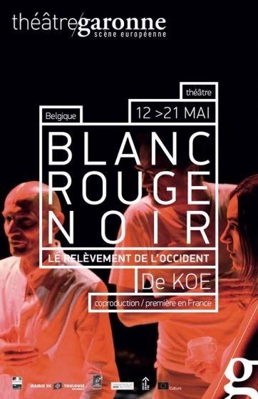 Théâtre Garonne - Blanc Rouge Noir