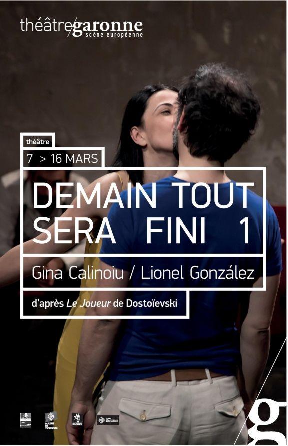 Théâtre Garonne - Demain tout sera fini 1