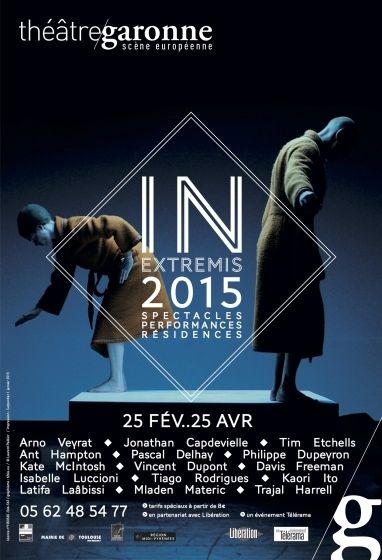 Théâtre Garonne - In Extremis  2015