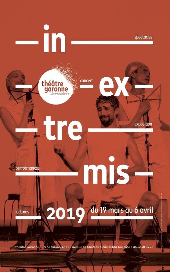 Théâtre Garonne - In extremis 2019