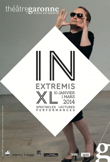 Théâtre Garonne - In extremis XL 2014