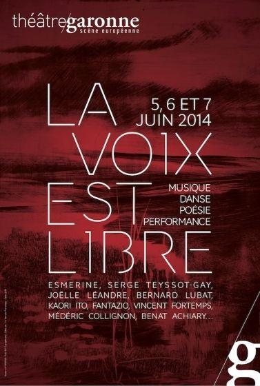 Théâtre Garonne - La voix est libre