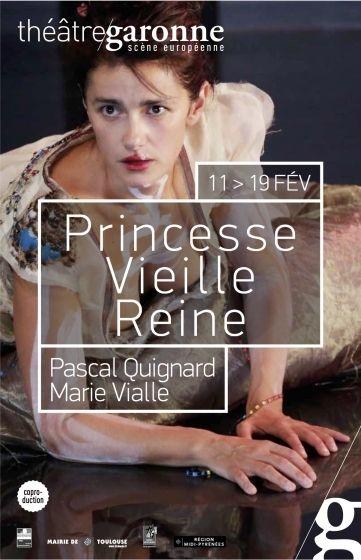 Théâtre Garonne - Princesse vieille reine