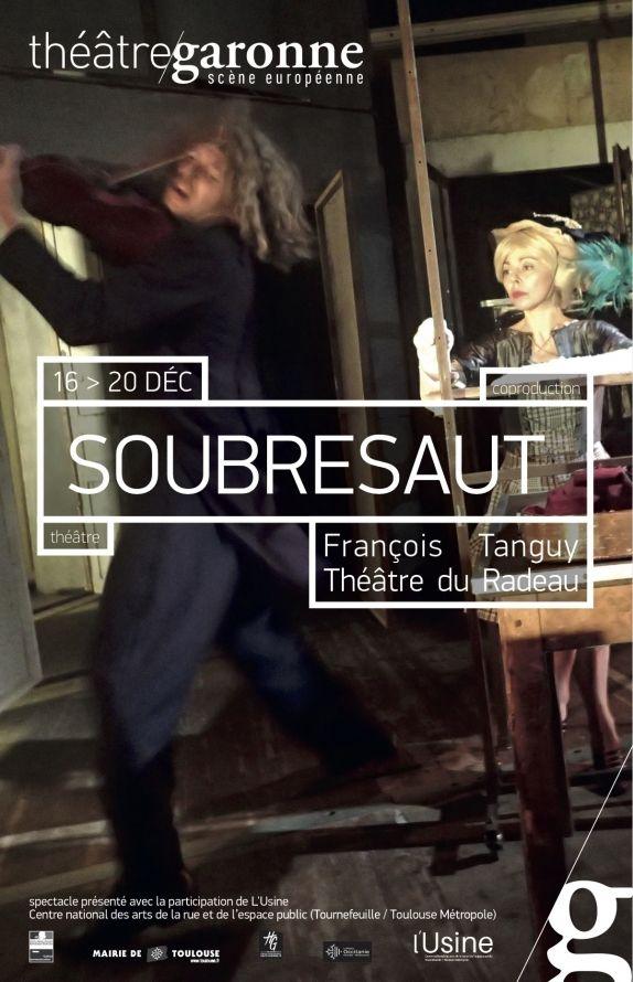 Théâtre Garonne - Soubresaut