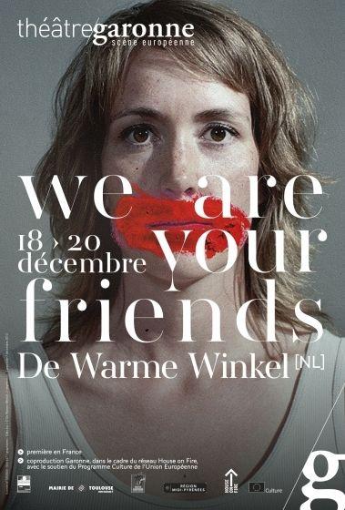 Théâtre Garonne - We are your friends