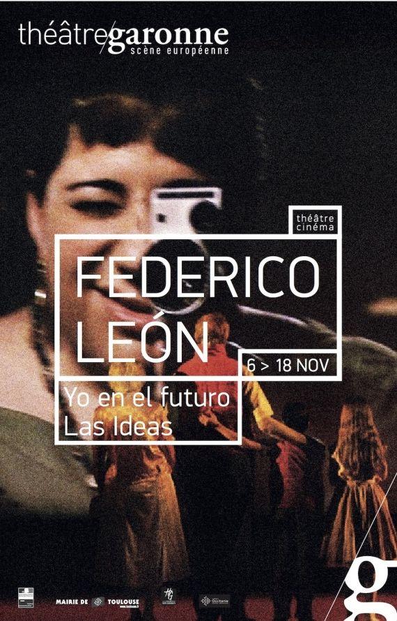 Théâtre Garonne - Frederico León