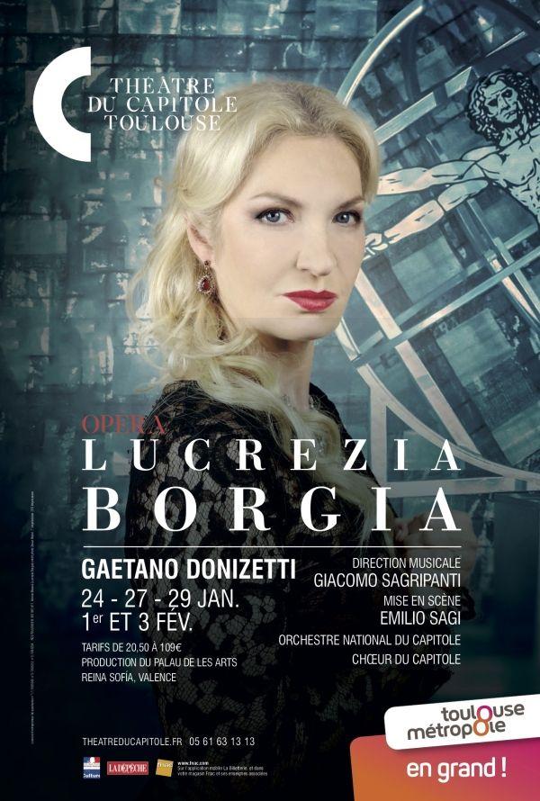 Théâtre du Capitole - Lucrezia Borgia