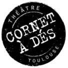 théâtre Cornet à Dés