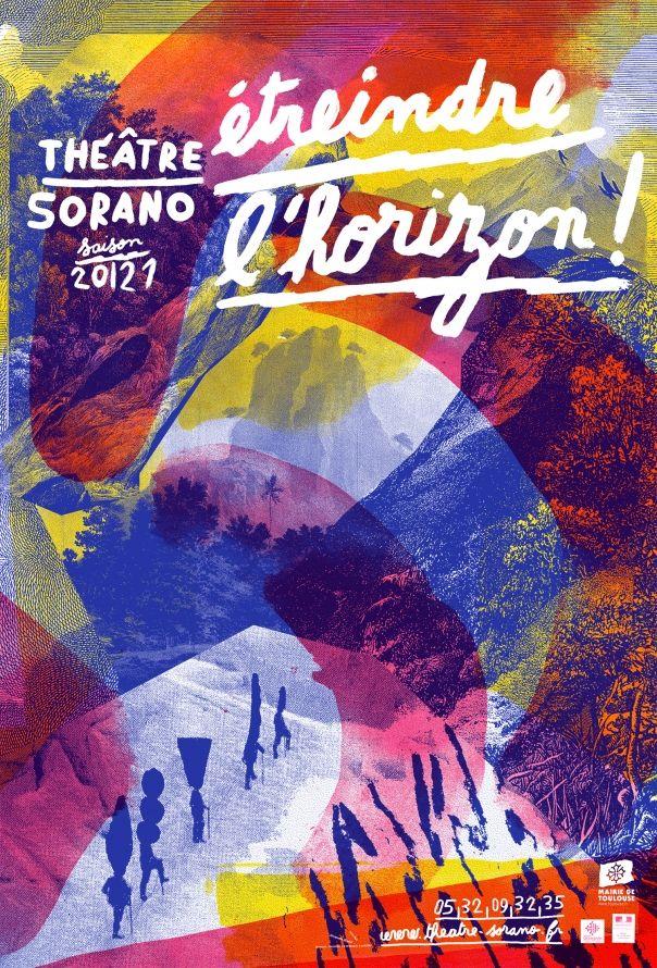 Théâtre Sorano - Étreindre l'horizon