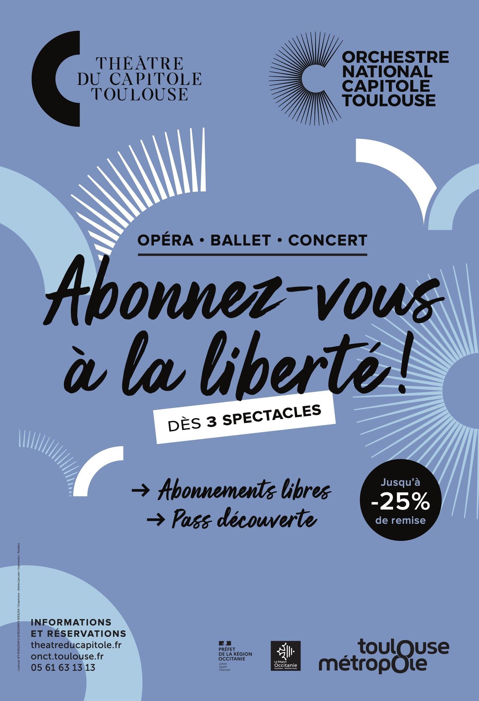 Orchestre et Théâtre du Capitole - Abonnez-vous à la liberté
