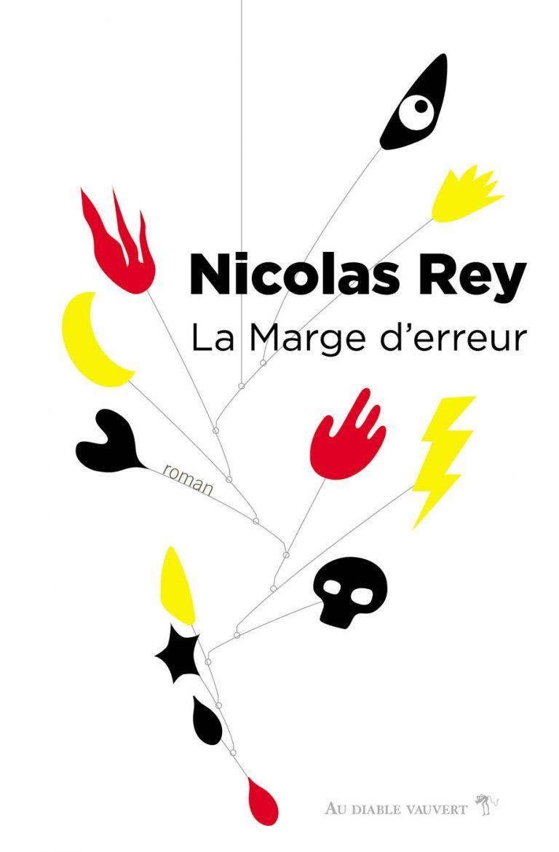 La marge d'erreur - Nicolas Rey