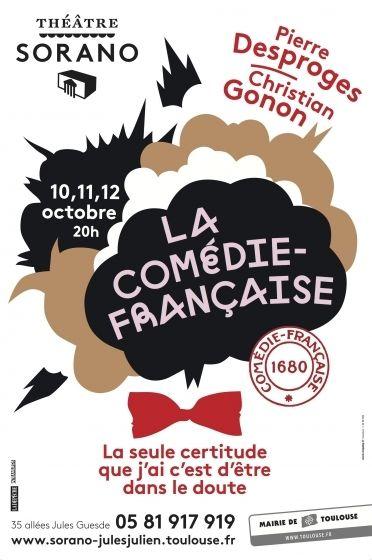 Théâtre Sorano - La Comédie Française