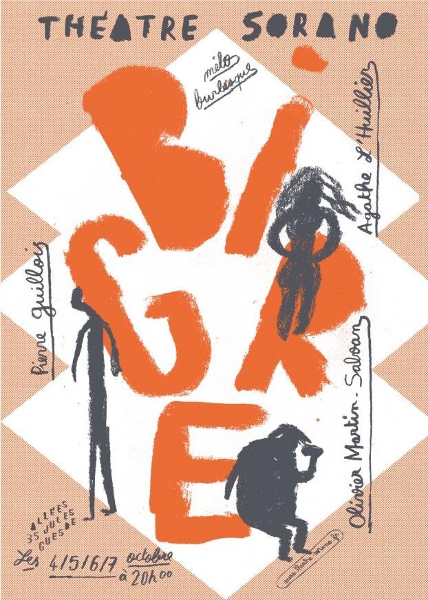 Théâtre Sorano - Bigre