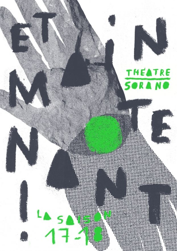 Théâtre Sorano - Et Maintenant !