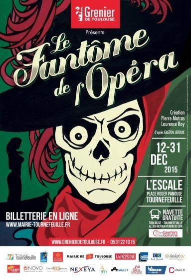 Grenier de Toulouse - Le Fantôme de l'Opéra