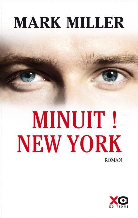 Mark Miller - Minuit ! New York