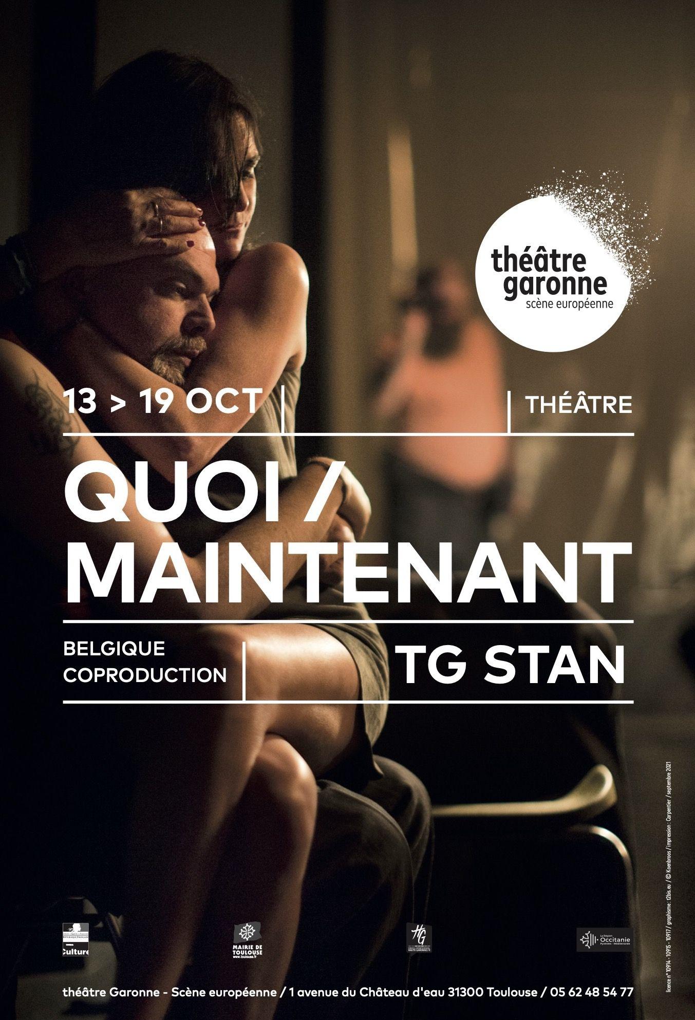 Théâtre Garonne - Quoi maintenant