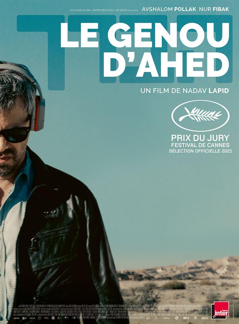 « Le genou d'Ahed » de Nadav Lapid